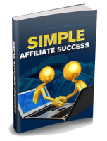 Simple Affiliate Success Report - $37 Value, Yours Free!